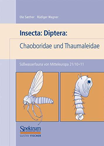 9783827410757: Süßwasserfauna von Mitteleuropa, Bd. 21/10+11: Insecta: Diptera: Chaoboridae u. Thaumaleidae (German Edition)