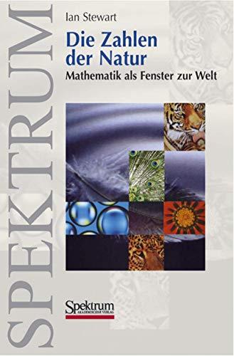 9783827411235: Die Zahlen der Natur: Mathematik als Fenster zur Welt (German Edition)