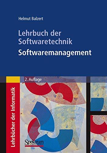 9783827411617: Lehrbuch der Softwaretechnik: Softwaremanagement