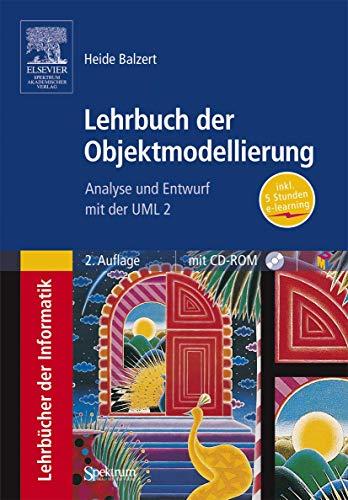 9783827411624: Lehrbuch der Objektmodellierung: Analyse und Entwurf mit der UML 2