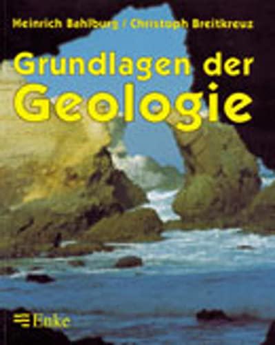 9783827412201: Grundlagen Der Geologie