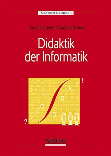 9783827413826: Didaktik der Informatik (German Edition)