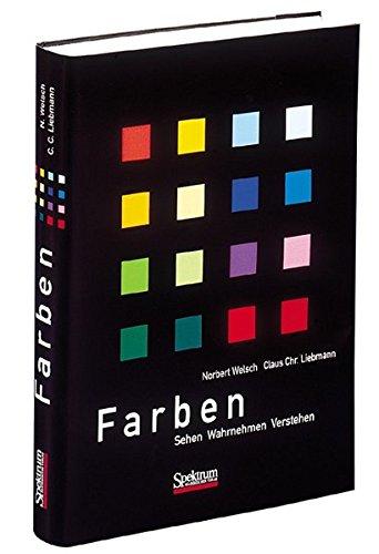 9783827413833: Farben: Natur, Technik, Kunst