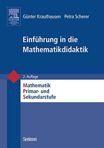 9783827413857: Einführung in die Mathematikdidaktik (German Edition)