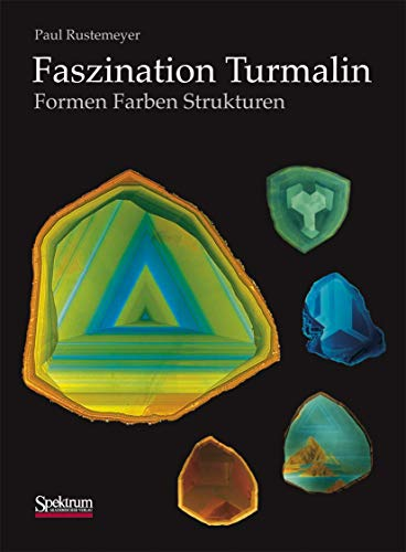 9783827414243: Faszination Turmalin: Formen - Farben - Strukturen