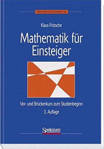 9783827414359: Mathematik für Einsteiger: Vor- und Brückenkurs zum Studienbeginn (German Edition)
