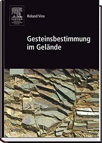 9783827415134: Gesteinsbestimmung Im Gelande (Sav Geowissenschaften)