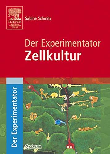 9783827415646: Der Experimentator: Zellkultur (German Edition)