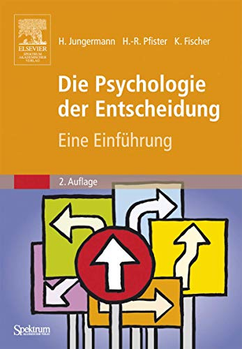 9783827415684: Die Psychologie der Entscheidung: Eine Einführung