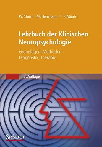 9783827416124: Lehrbuch der Klinischen Neuropsychologie: Grundlagen, Methoden, Diagnostik, Therapie (Sav Psychologie) (German Edition)