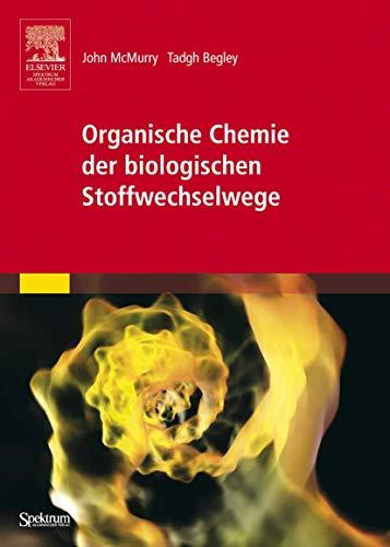 9783827416575: Organische Chemie der biologischen Stoffwechselwege