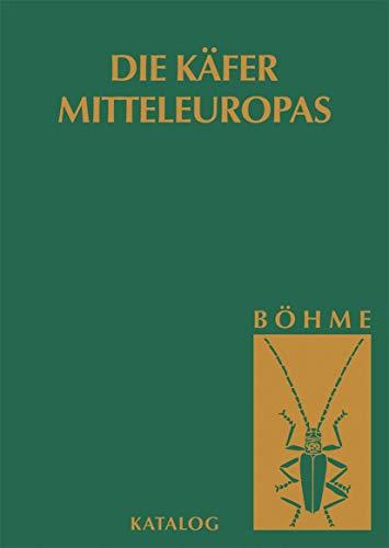 9783827416780: Die Käfer Mitteleuropas, Bd. K: Katalog (Faunistische Übersicht) (German Edition)