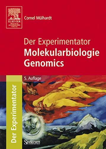 9783827417145: Der Experimentator: Molekularbiologie / Genomics (German Edition)