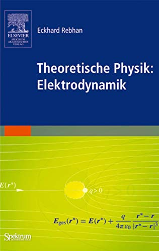 9783827417176: Theoretische Physik: Elektrodynamik (Sav Physik/Astronomie)