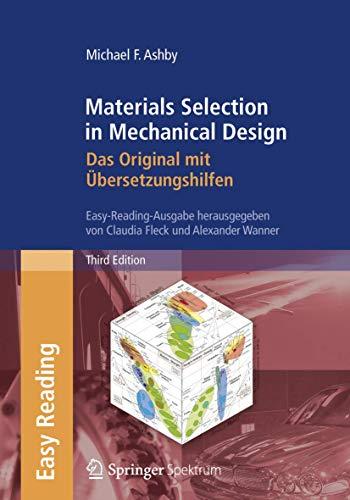 9783827417626: Materials Selection in Mechanical Design: Das Original Mit Ubersetzungshilfen: Easy-reading-ausgabe