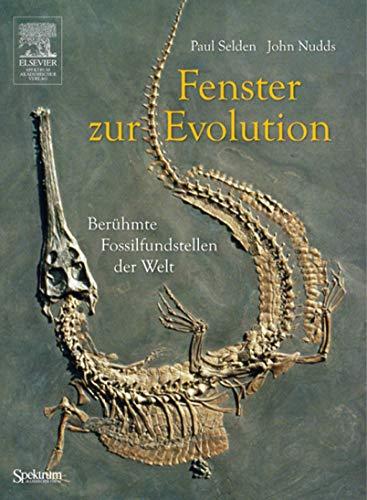9783827417718: Fenster zur Evolution: Berühmte Fossilfundstellen der Welt