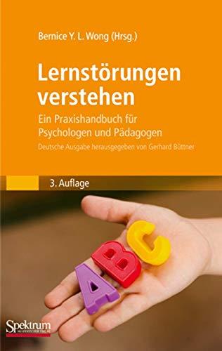 9783827418173: Lernstörungen verstehen: Ein Praxishandbuch für Psychologen und Pädagogen (German Edition)