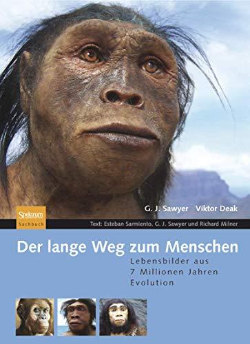 9783827419156: Der lange Weg zum Menschen: Lebensbilder aus 7 Millionen Jahren Evolution
