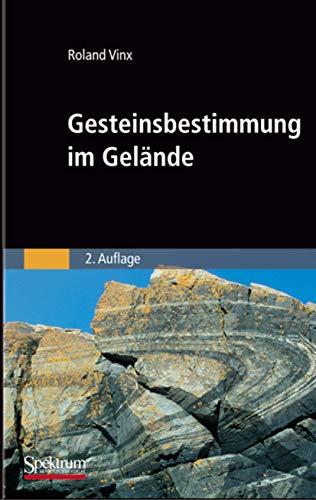 9783827419255: Gesteinsbestimmung im Gelände (Sav Geowissenschaften)