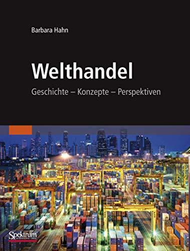 9783827419552: Welthandel: Geschichte, Konzepte, Perspektiven (German Edition)