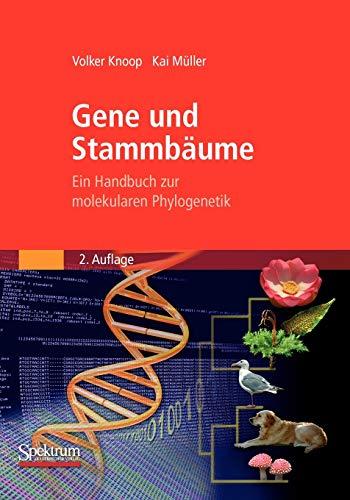 9783827419835: Gene und Stammbäume: Ein Handbuch zur molekularen Phylogenetik (German Edition)