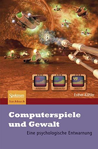 9783827419972: Computerspiele und Gewalt: Eine psychologische Entwarnung (German Edition)