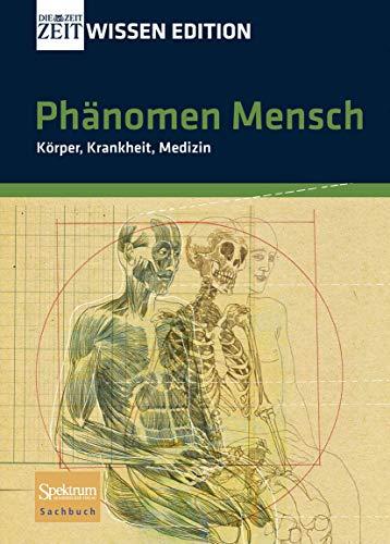 9783827419996: Phänomen Mensch: Körper, Krankheit, Medizin (German Edition)