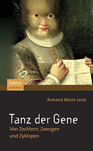 9783827420848: Tanz der Gene: Von Zwittern, Zwergen und Zyklopen (German Edition)