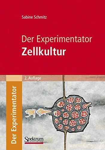 9783827421081: Der Experimentator: Zellkultur (German Edition)