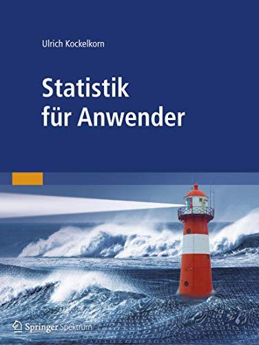Statistik für Anwender: Kockelkorn, Ulrich