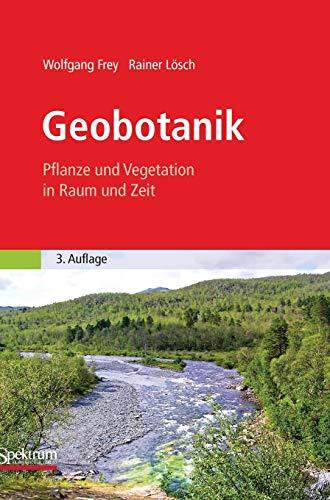 9783827423351: Geobotanik: Pflanze und Vegetation in Raum und Zeit (German Edition)