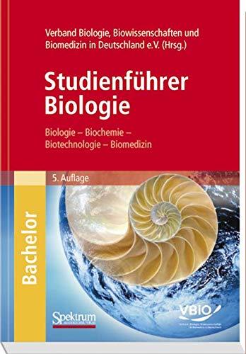 9783827424495: Studienführer Biologie: Biologie - Biochemie - Biotechnologie - Biomedizin (German Edition)