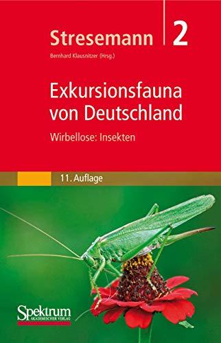 Exkursionsfauna für die Gebiete der DDR und der BDR Wirbellose Insekten in 2 Bänden - Stresemann, Erwin Dr. Prof. [Herausgeber]