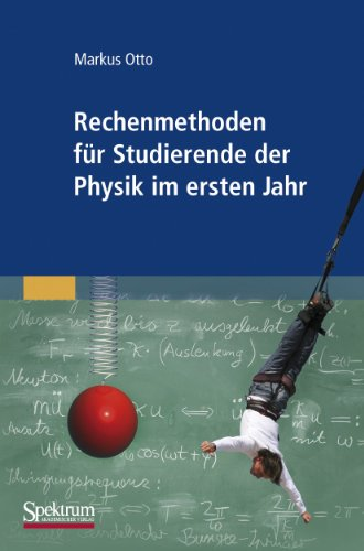 9783827424556: Rechenmethoden für Studierende der Physik im ersten Jahr (German Edition)