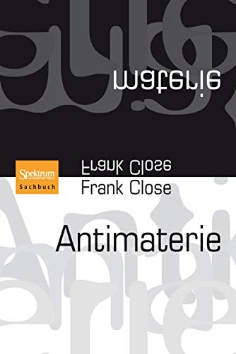 Antimaterie - Frank Close