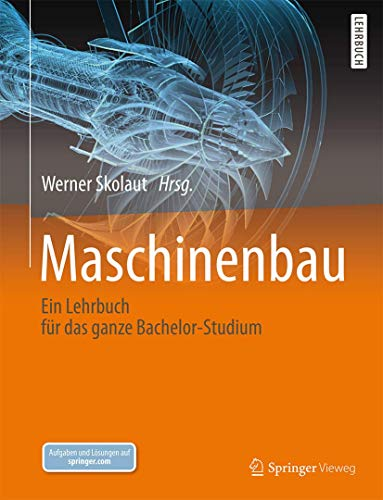 9783827425539: Maschinenbau: Ein Lehrbuch für das ganze Bachelor-Studium (German Edition)