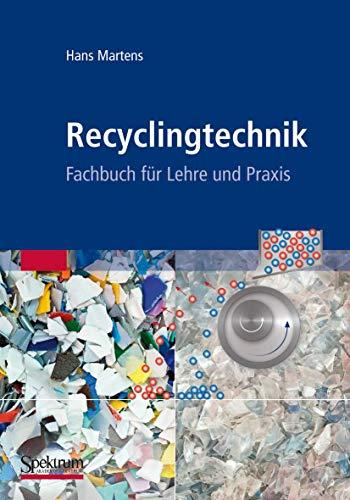 9783827426406: Recyclingtechnik: Fachbuch für Lehre und Praxis (German Edition)