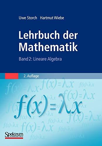 9783827426673: Lehrbuch der Mathematik, Band 2: Lineare Algebra (German Edition)