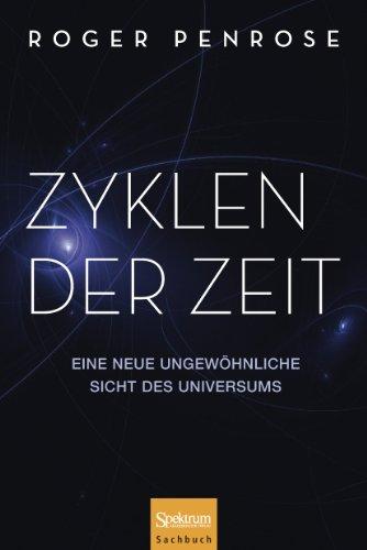 9783827428011: Zyklen der Zeit: Eine neue ungewöhnliche Sicht des Universums