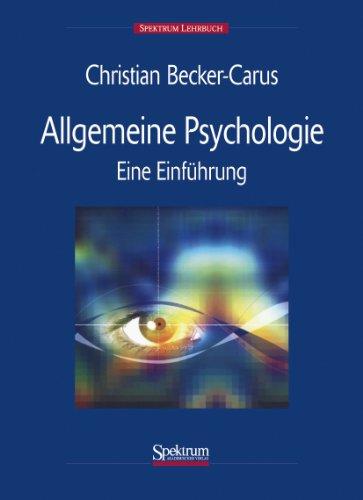 9783827428110: Allgemeine Psychologie: Eine Einführung