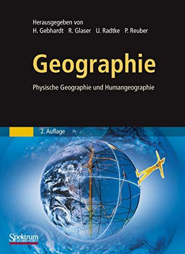 9783827428165: Geographie: Physische Geographie und Humangeographie