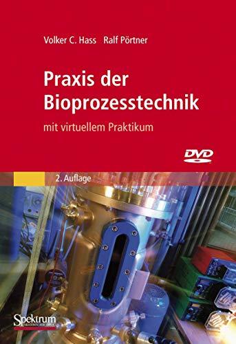 9783827428288: Praxis der Bioprozesstechnik mit virtuellem Praktikum
