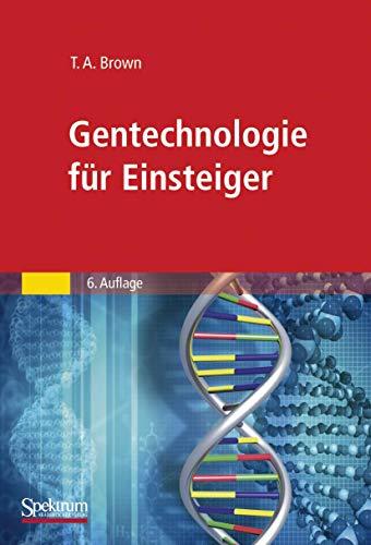 9783827428684: Gentechnologie für Einsteiger