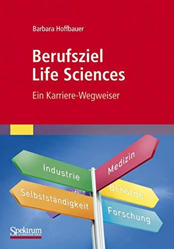 Berufsziel Life Sciences (Paperback): Barbara Hoffbauer