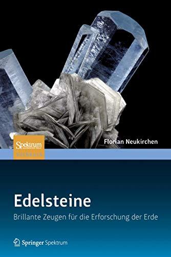 9783827429216: Edelsteine: Brillante Zeugen für die Erforschung der Erde (German Edition)
