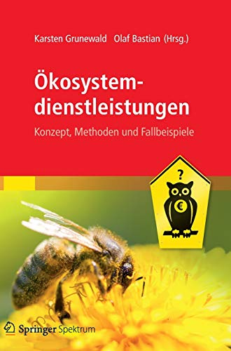 9783827429865: Ökosystemdienstleistungen: Konzept, Methoden und Fallbeispiele (German Edition)