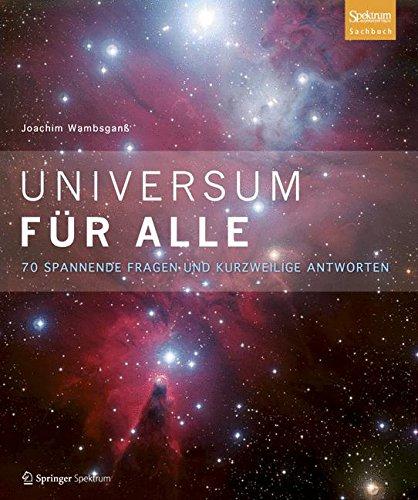 9783827430533: Universum für alle: 70 spannende Fragen und kurzweilige Antworten (German Edition)