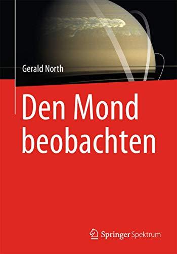 Den Mond beobachten (German Edition) (3827430860) by North, Gerald