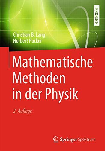 9783827431240: Mathematische Methoden in der Physik