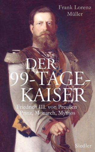 9783827500175: Der 99-Tage-Kaiser